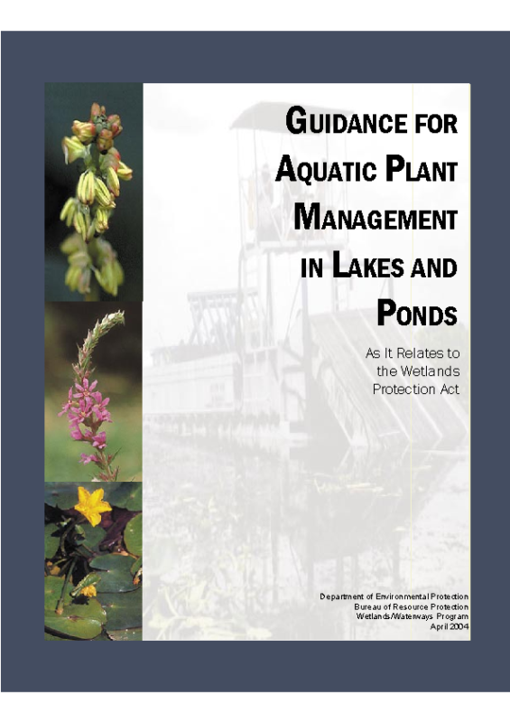 GUIDANCE FOR AQUATIC PLANT MANAGEMENT IN LAKES AND PONDS As It Relates to the Wetlands Protection Act